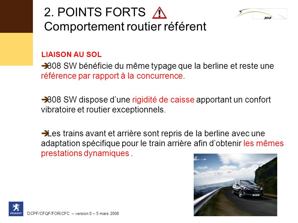 2. POINTS FORTS Comportement routier référent