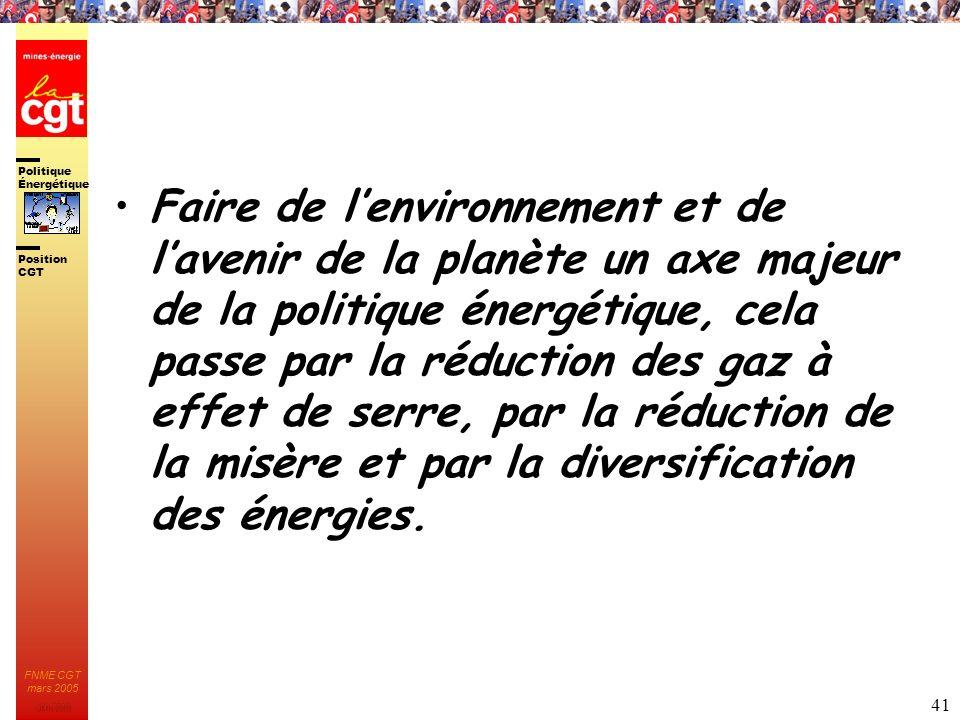 Faire de l'environnement et de l'avenir de la planète un axe majeur de la politique énergétique, cela passe par la réduction des gaz à effet de serre, par la réduction de la misère et par la diversification des énergies.