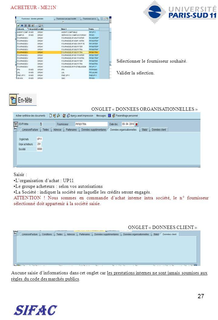 SIFAC ACHETEUR - ME21N Sélectionner le fournisseur souhaité.
