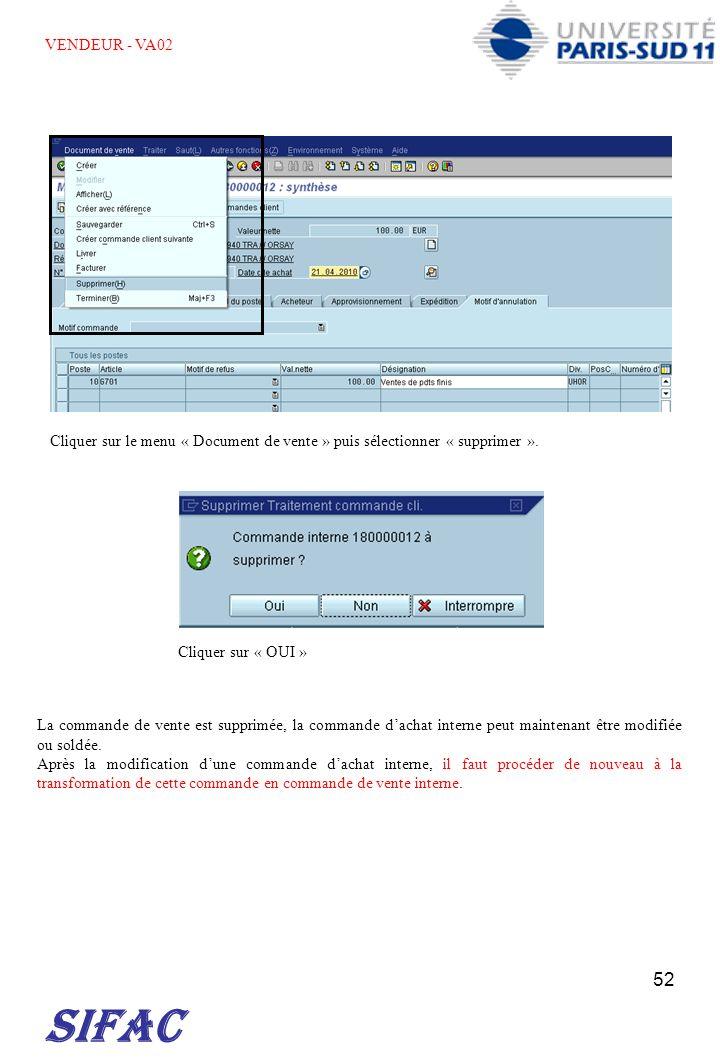 VENDEUR - VA02 Cliquer sur le menu « Document de vente » puis sélectionner « supprimer ». Cliquer sur « OUI »