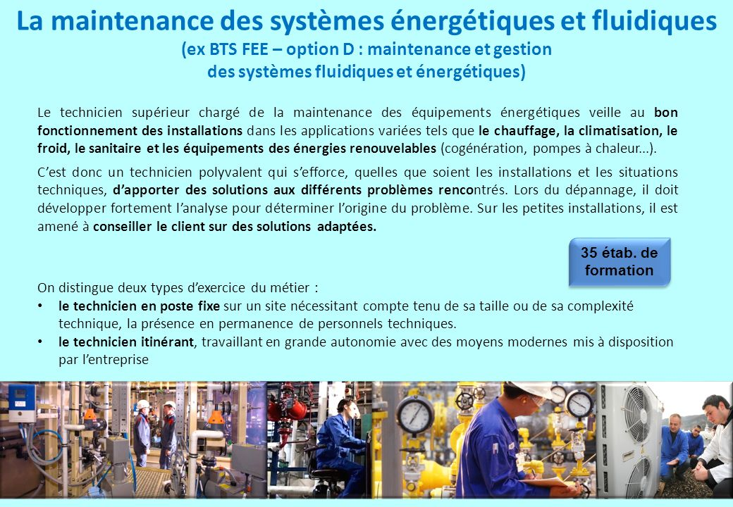 La maintenance des systèmes énergétiques et fluidiques (ex BTS FEE – option D : maintenance et gestion des systèmes fluidiques et énergétiques)