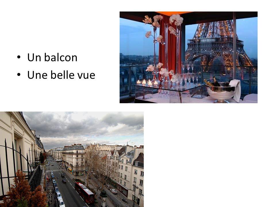 Un balcon Une belle vue