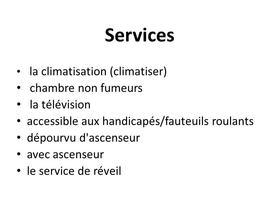Services chambre non fumeurs la télévision