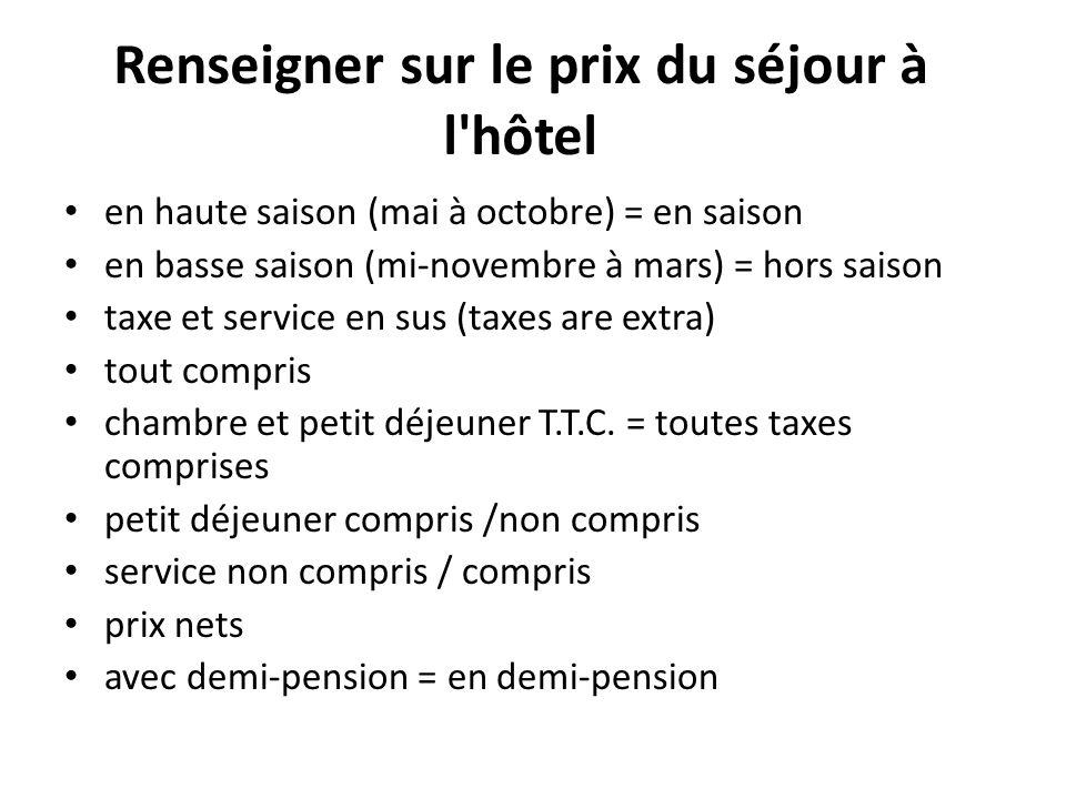 Renseigner sur le prix du séjour à l hôtel