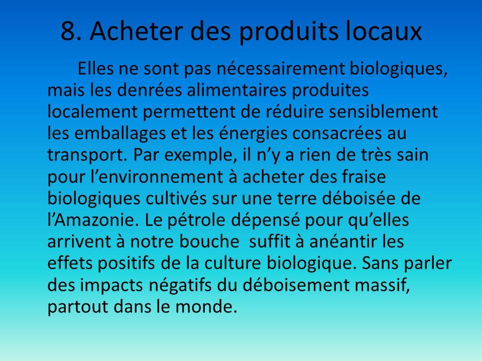 8. Acheter des produits locaux