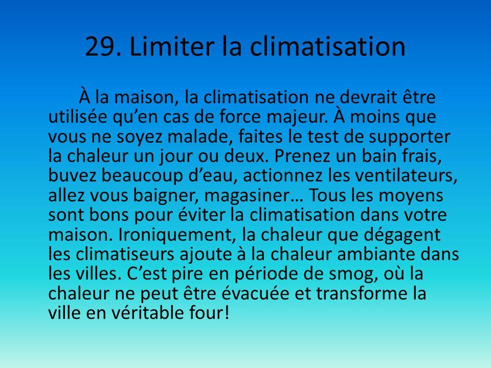 29. Limiter la climatisation