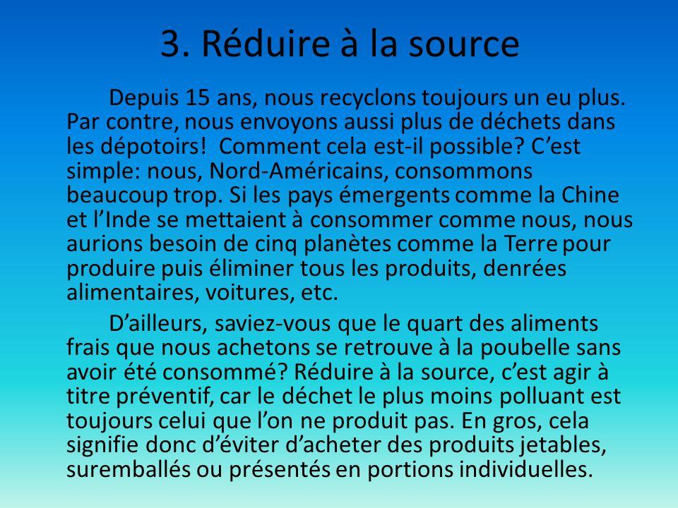 3. Réduire à la source