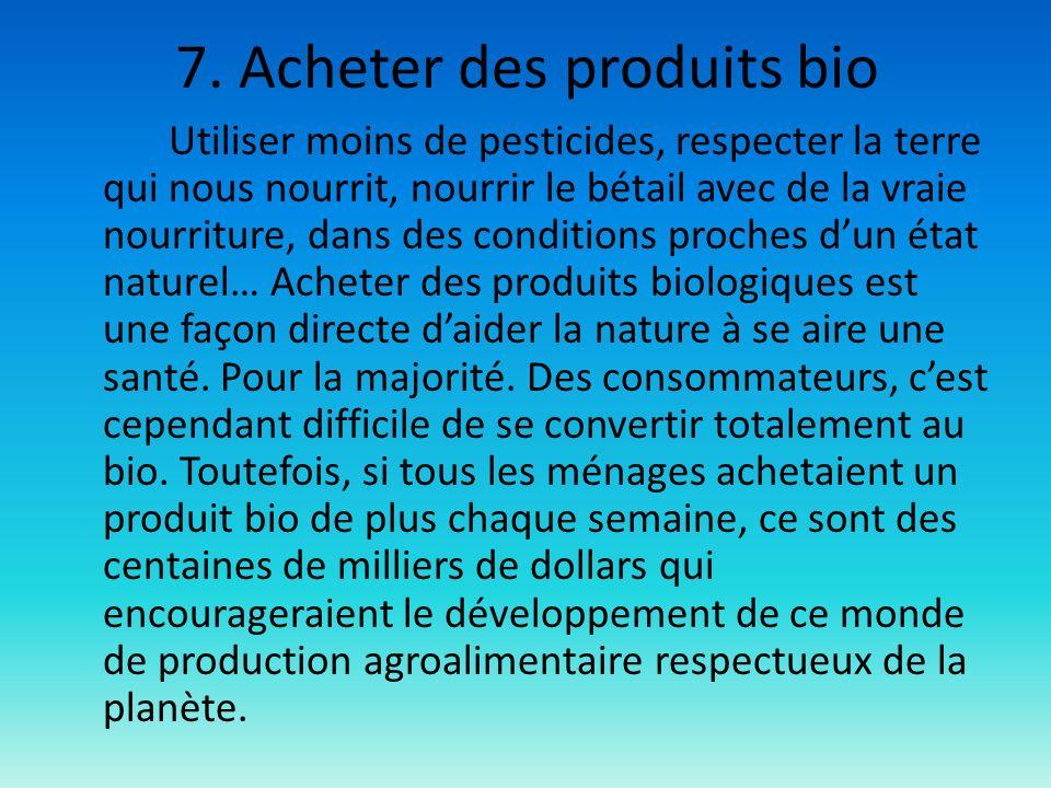 7. Acheter des produits bio