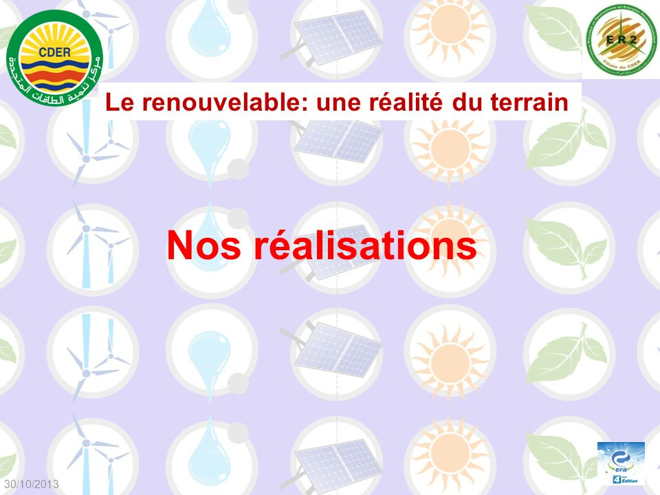Le renouvelable: une réalité du terrain