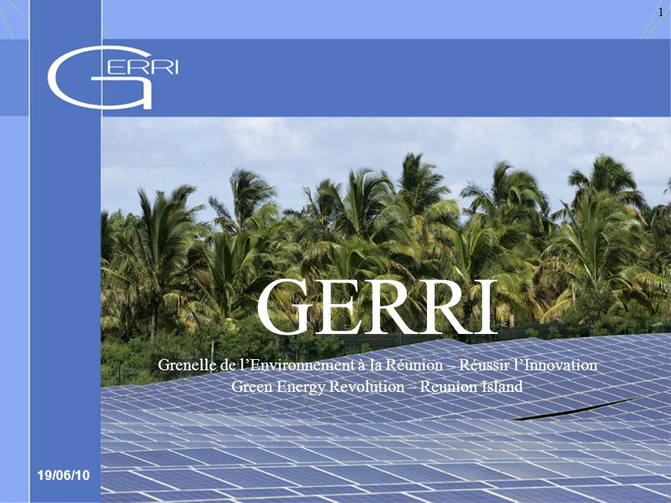 GERRI Grenelle de l'Environnement à la Réunion – Réussir l'Innovation