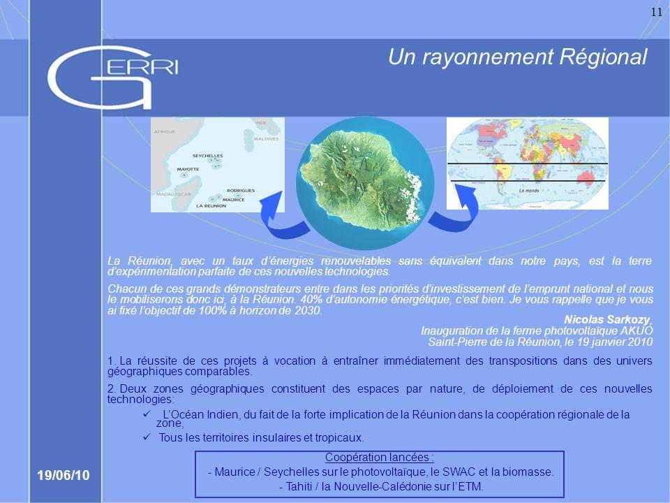 Un rayonnement Régional