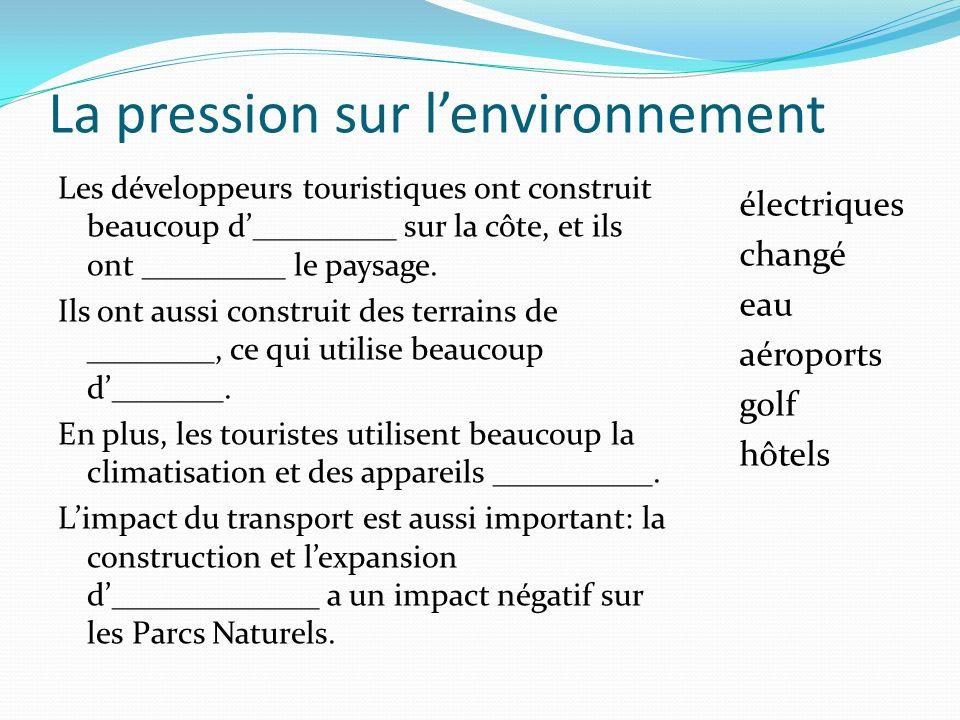 La pression sur l'environnement