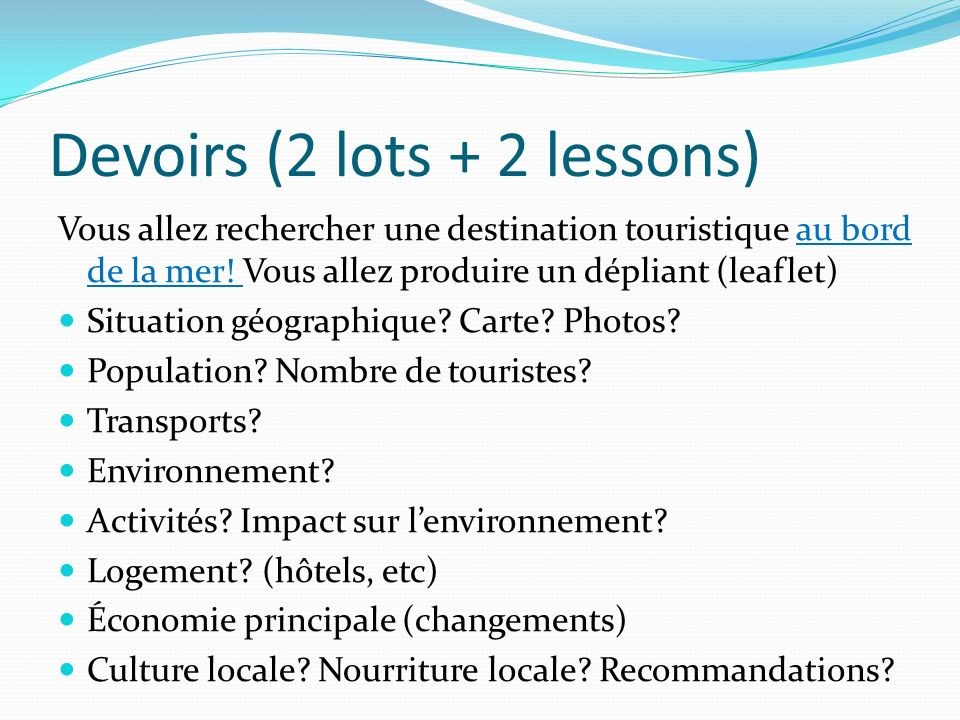 Devoirs (2 lots + 2 lessons)