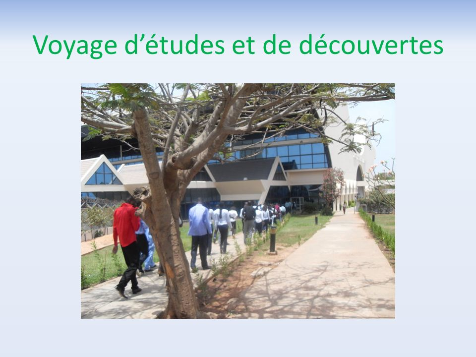 Voyage d'études et de découvertes
