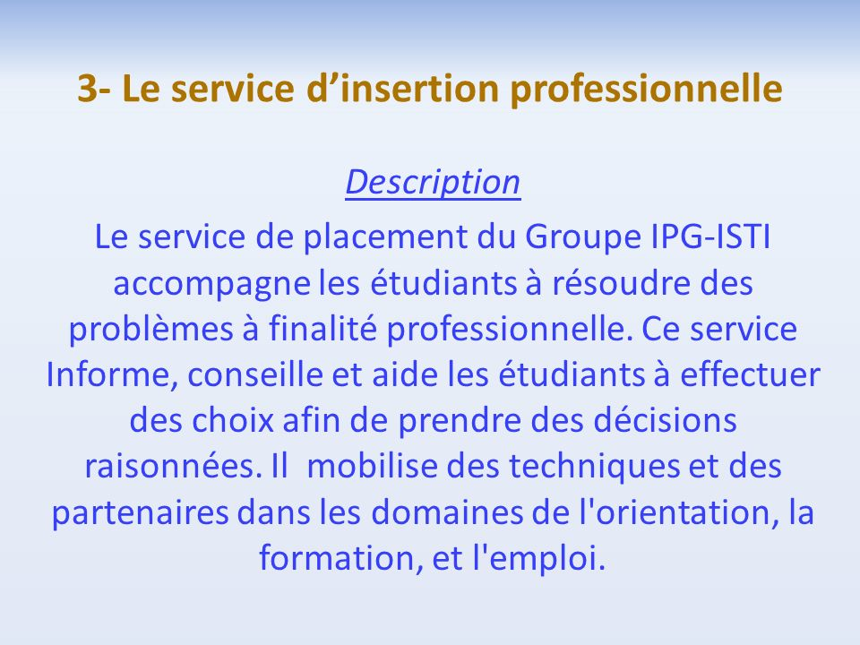 3- Le service d'insertion professionnelle