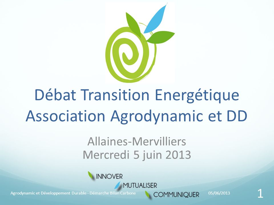Débat Transition Energétique Association Agrodynamic et DD