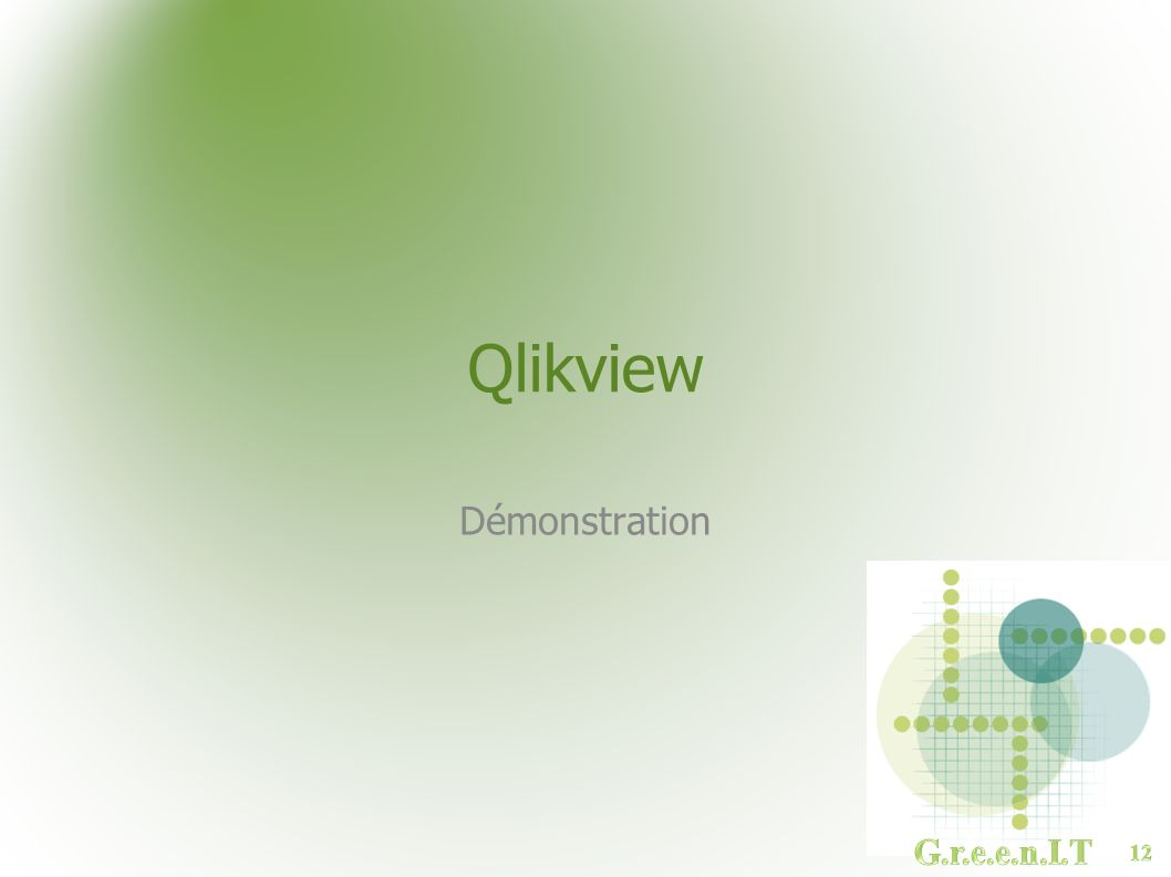 Qlikview Démonstration G.r.e.e.n.I.T