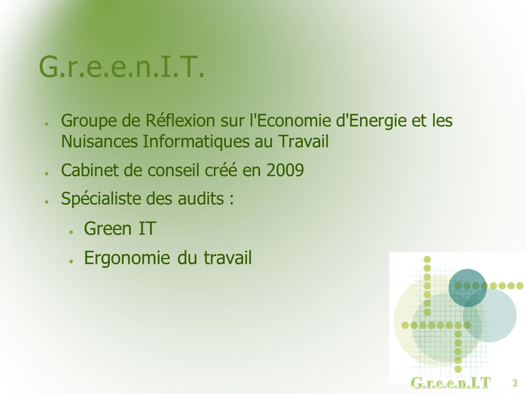 G.r.e.e.n.I.T. Green IT Ergonomie du travail