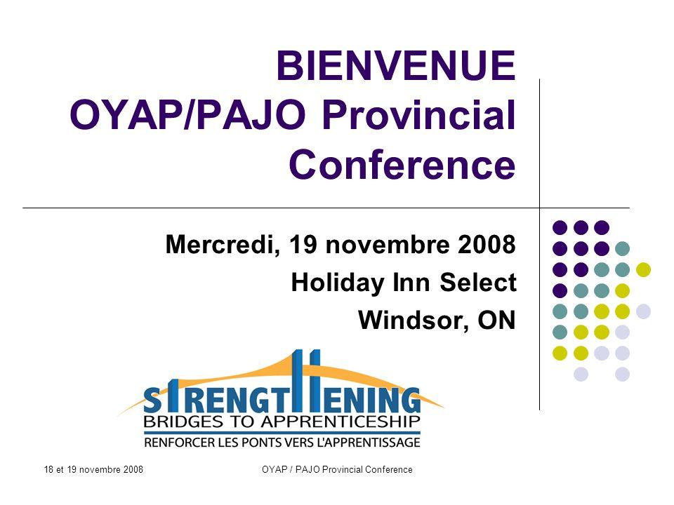 BIENVENUE OYAP/PAJO Provincial Conference