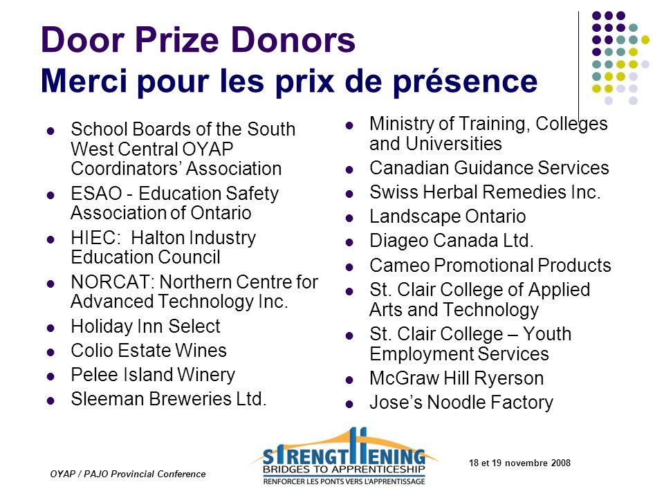 Door Prize Donors Merci pour les prix de présence