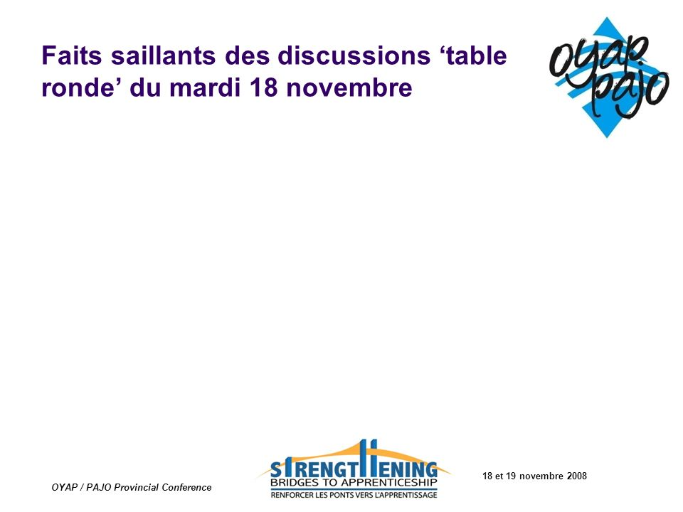 Faits saillants des discussions 'table ronde' du mardi 18 novembre