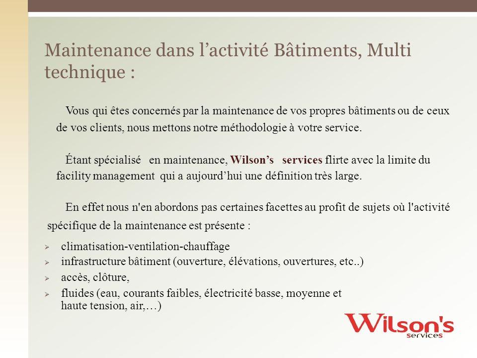 Maintenance dans l'activité Bâtiments, Multi technique :