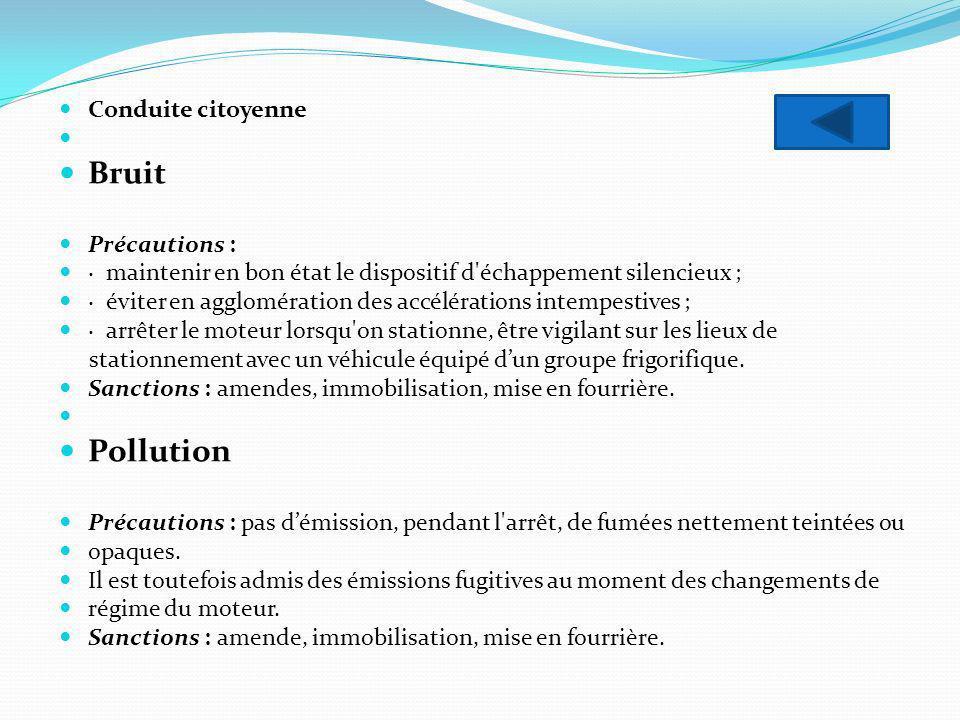 Bruit Pollution Conduite citoyenne Précautions :