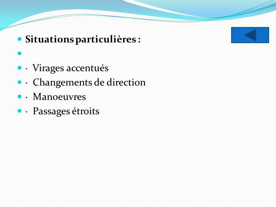 Situations particulières :