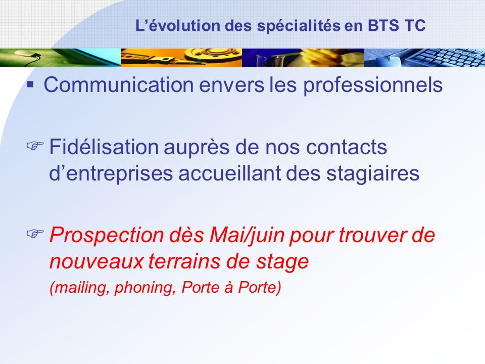 Communication envers les professionnels