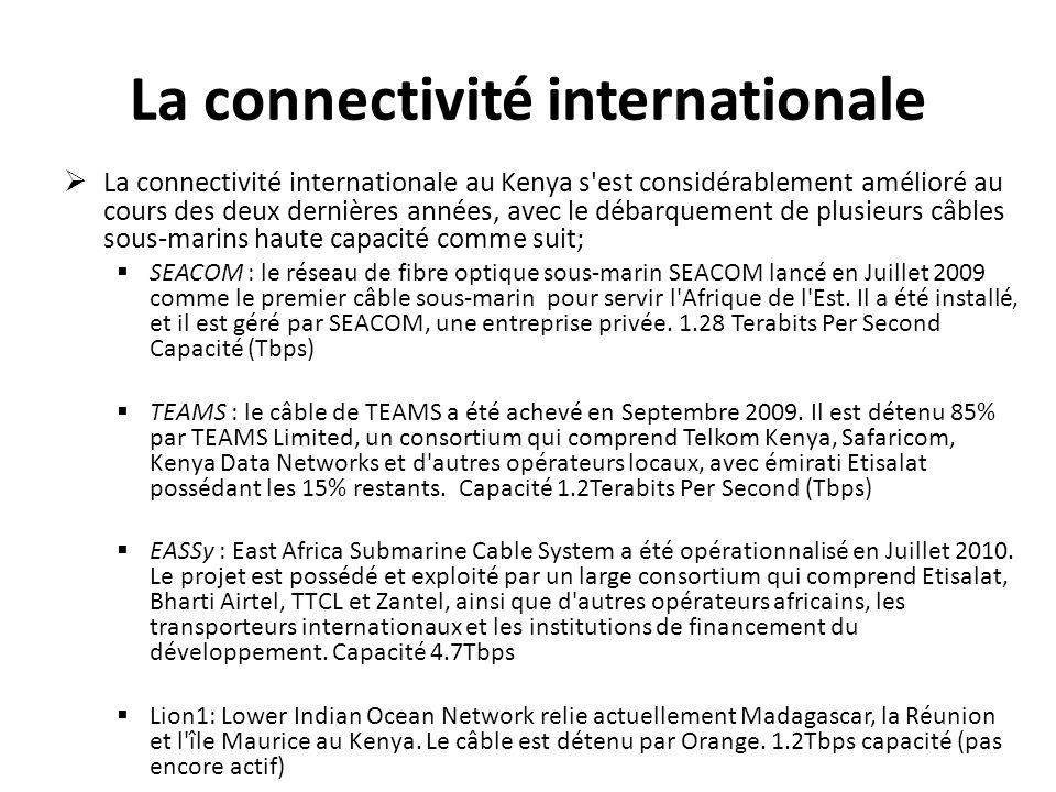 La connectivité internationale