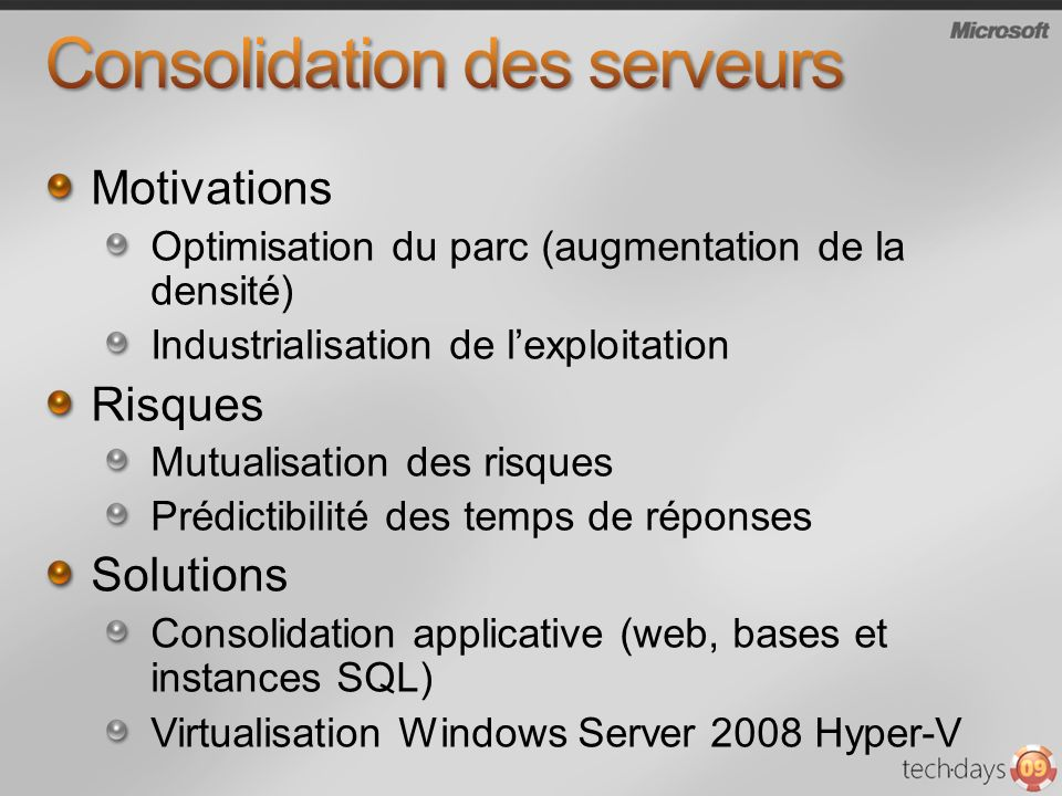 Consolidation des serveurs