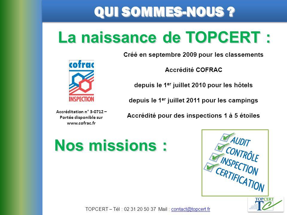 La naissance de TOPCERT : Nos missions :