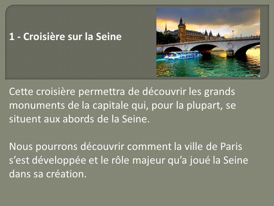 1 - Croisière sur la Seine