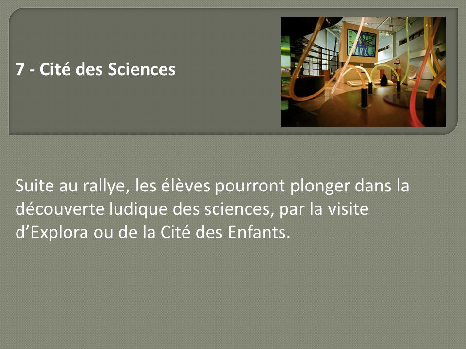 7 - Cité des Sciences