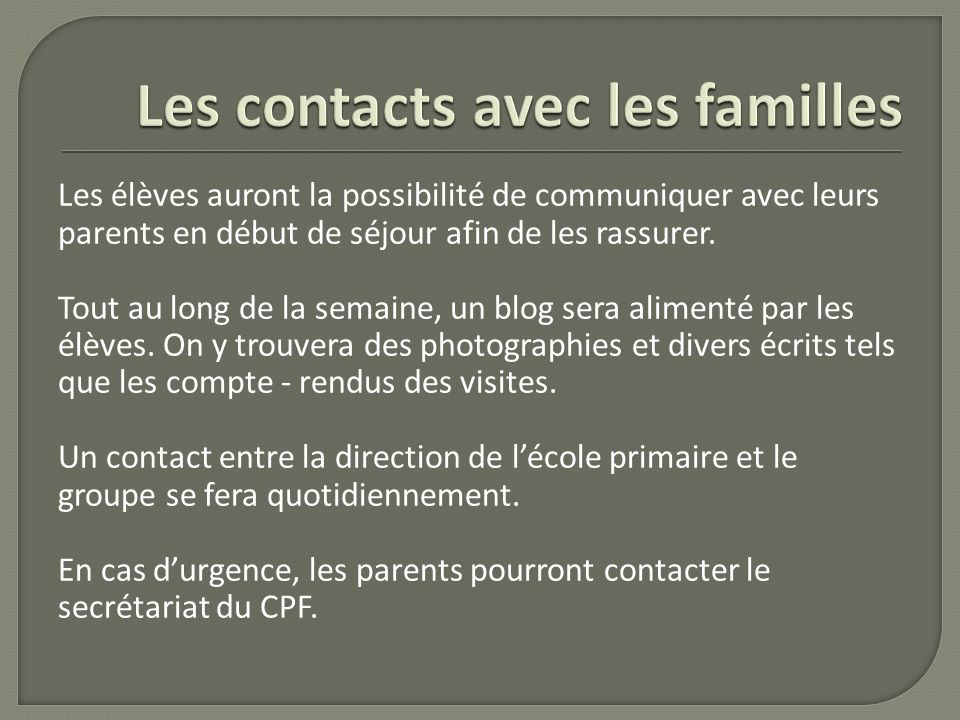 Les contacts avec les familles