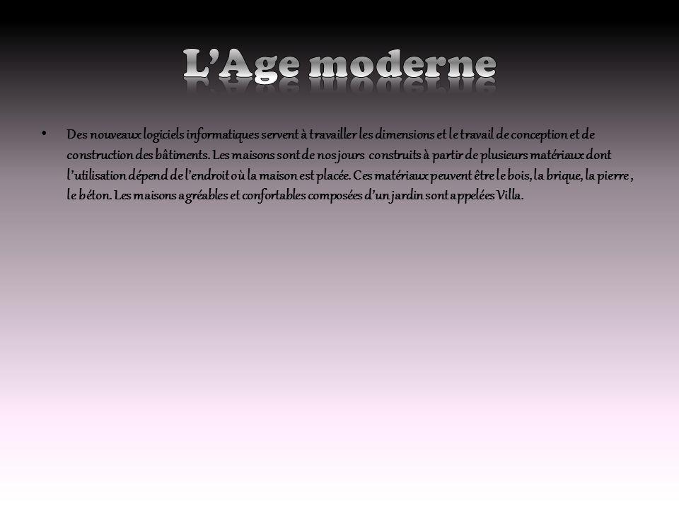 L'Age moderne