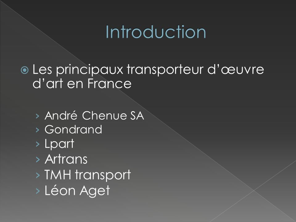 Introduction Les principaux transporteur d'œuvre d'art en France