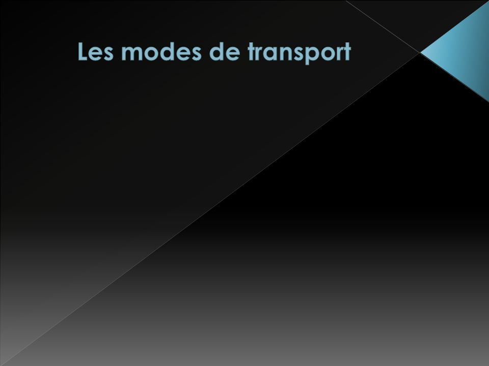Les modes de transport