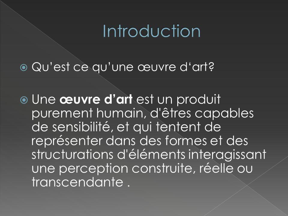 Introduction Qu'est ce qu'une œuvre d'art