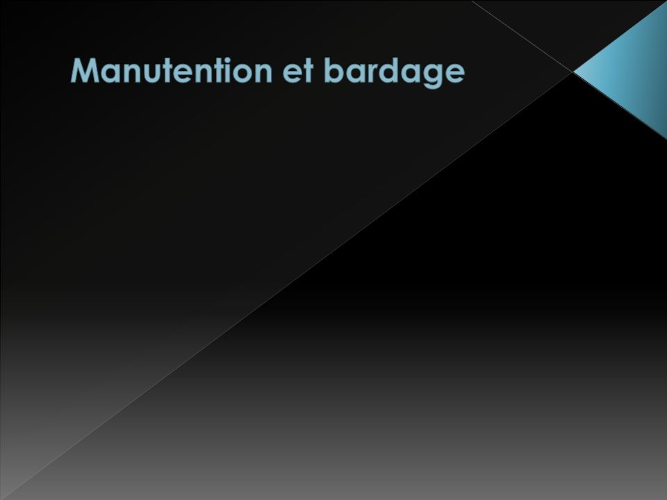 Manutention et bardage