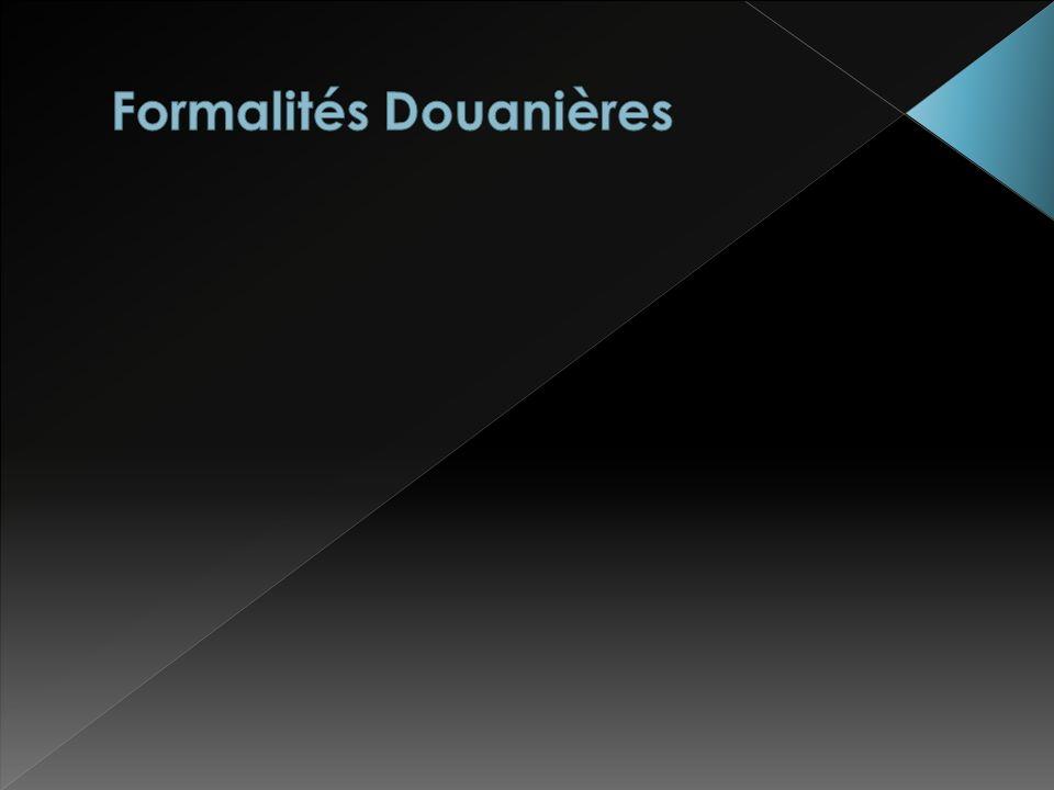 Formalités Douanières