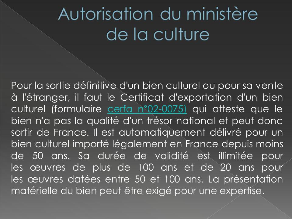 Autorisation du ministère de la culture