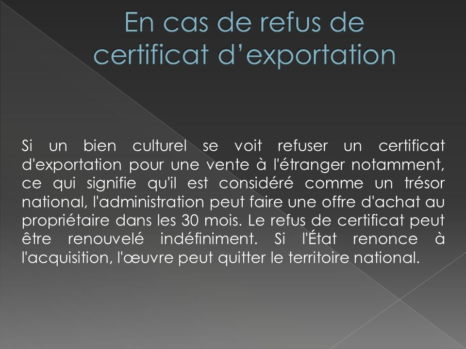 En cas de refus de certificat d'exportation