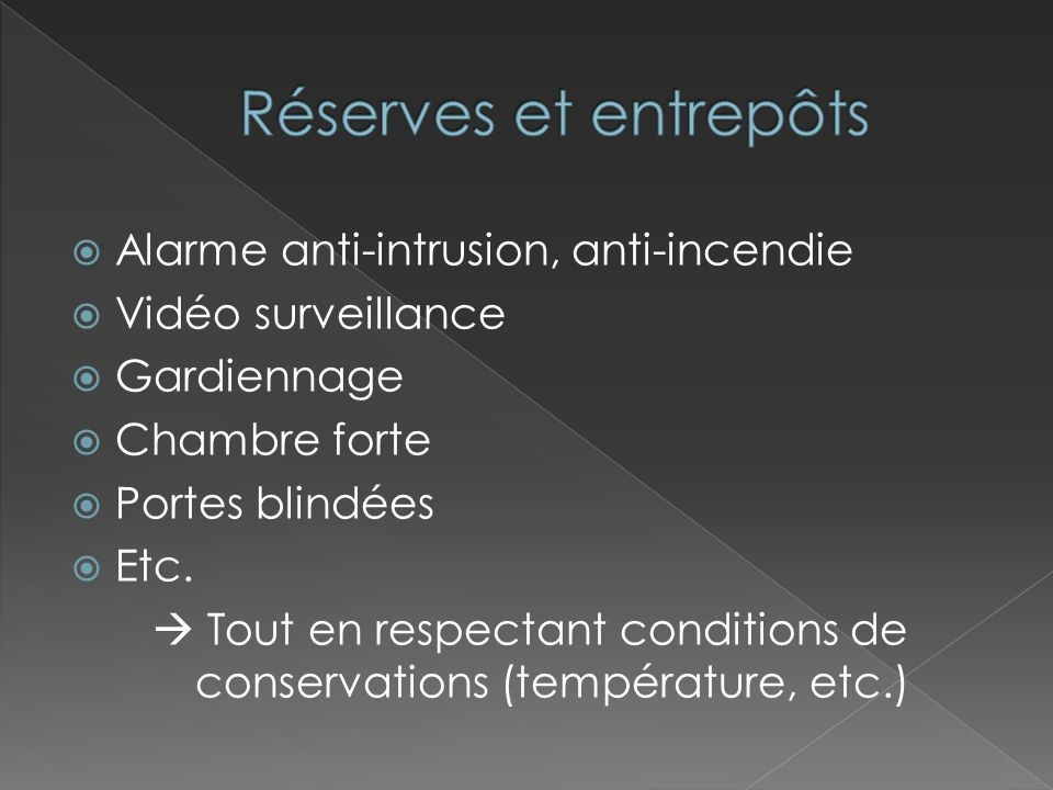  Tout en respectant conditions de conservations (température, etc.)