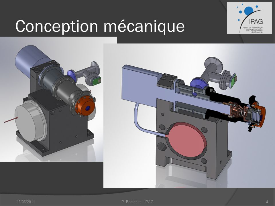 Conception mécanique 15/06/2011 P. Feautrier - IPAG