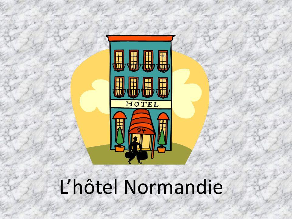 L'hôtel Normandie