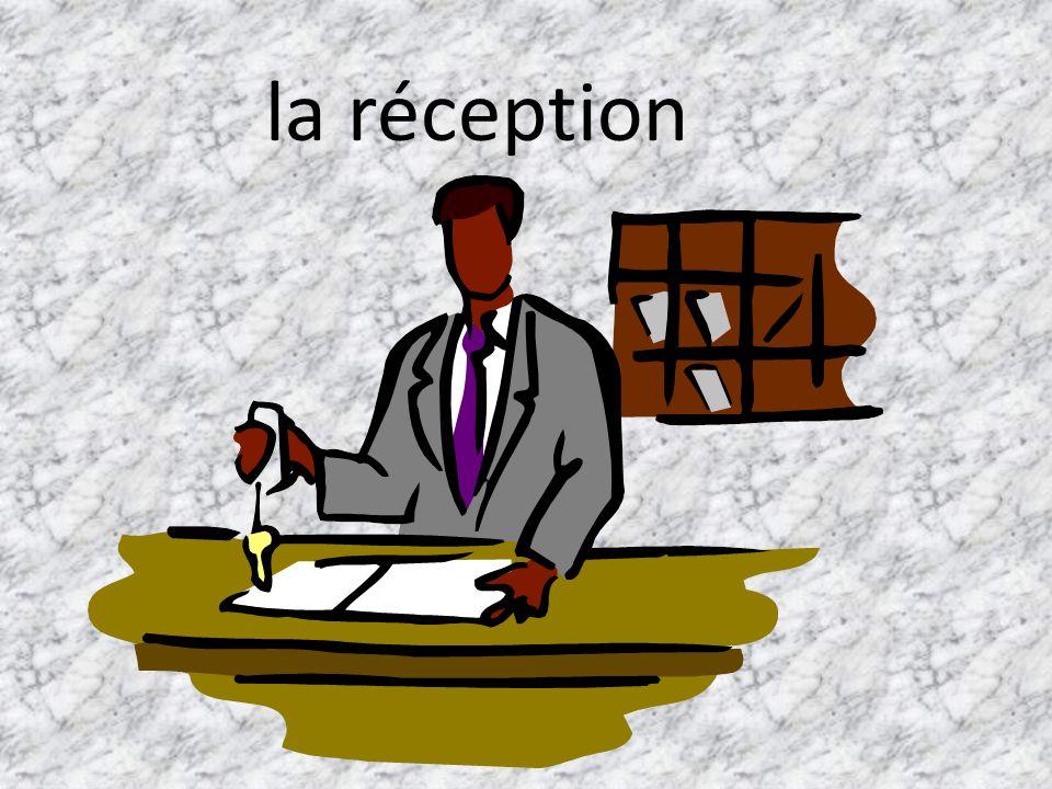 la réception