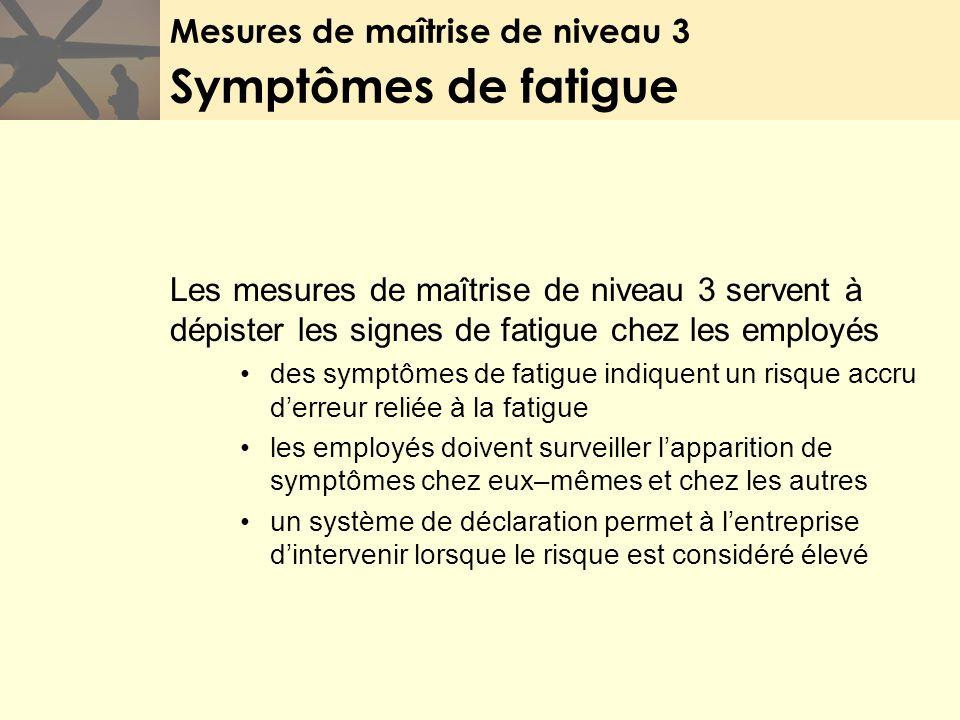Mesures de maîtrise de niveau 3 Symptômes de fatigue