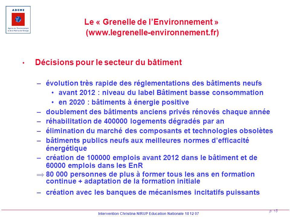 Le « Grenelle de l'Environnement » (www.legrenelle-environnement.fr)