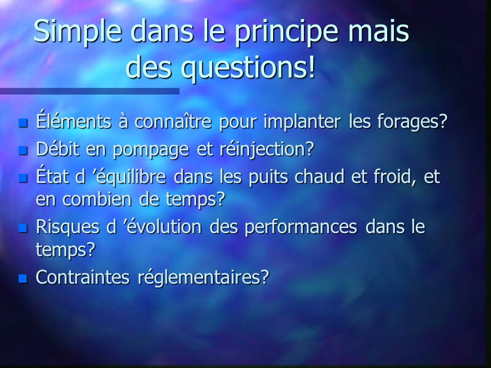 Simple dans le principe mais des questions!
